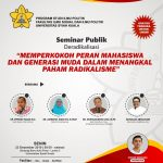 "Seminar Publik Deradikalisasi ""Memperkokoh Peran Mahasiswa Dan Generasi Muda Dalam Menangkal Paham Radikalisme"""